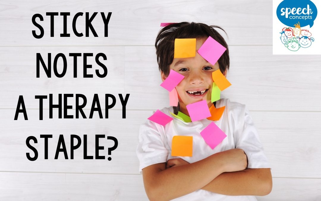 Sticky Notes – A Therapy Staple